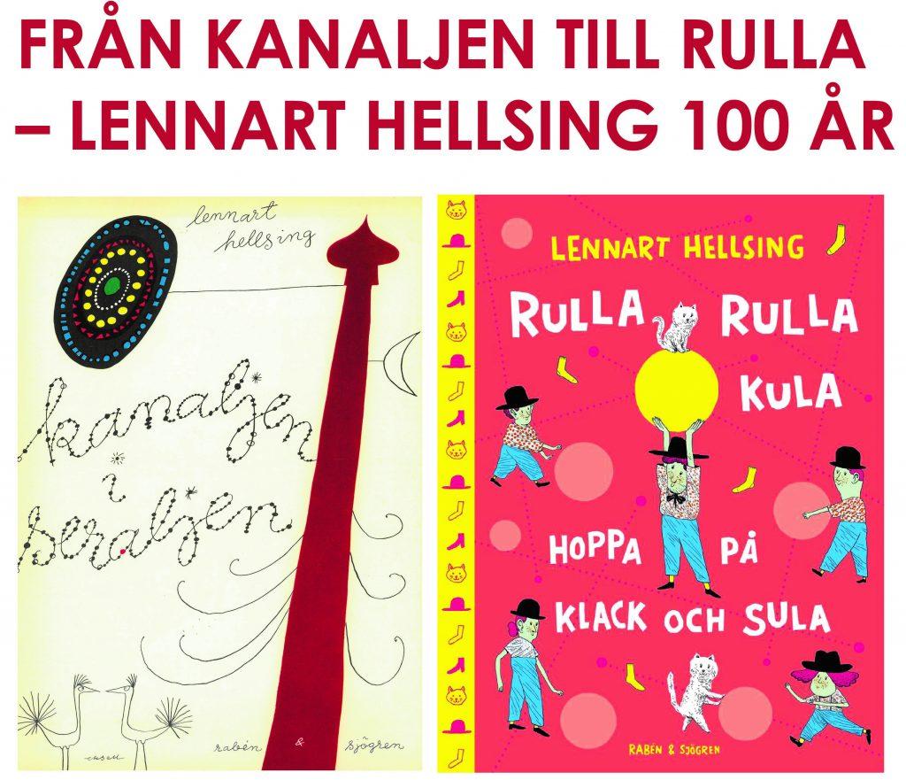 Från Kanaljen till Rulla Lennart Hellsing 100 år